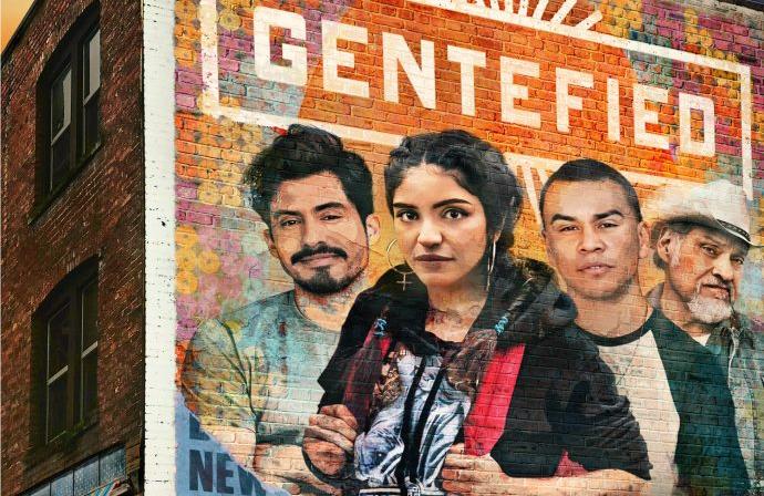 Gentefied (Netflix)