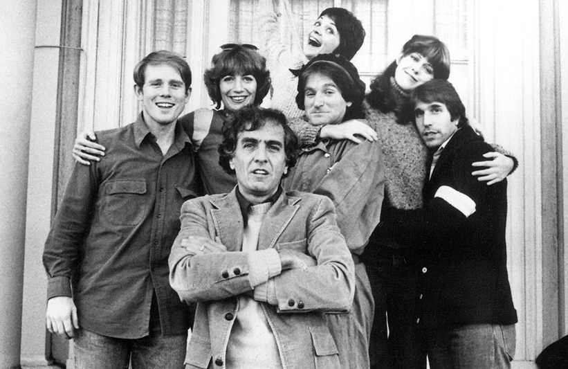 Garry Marshall (front) with some of the stars whose careers he helped launch in the 1970s: Ron Howard,  his sister Penny Marshall, Robin Williams, Cindy Williams, Pam Dawber, and Henry Winkler.