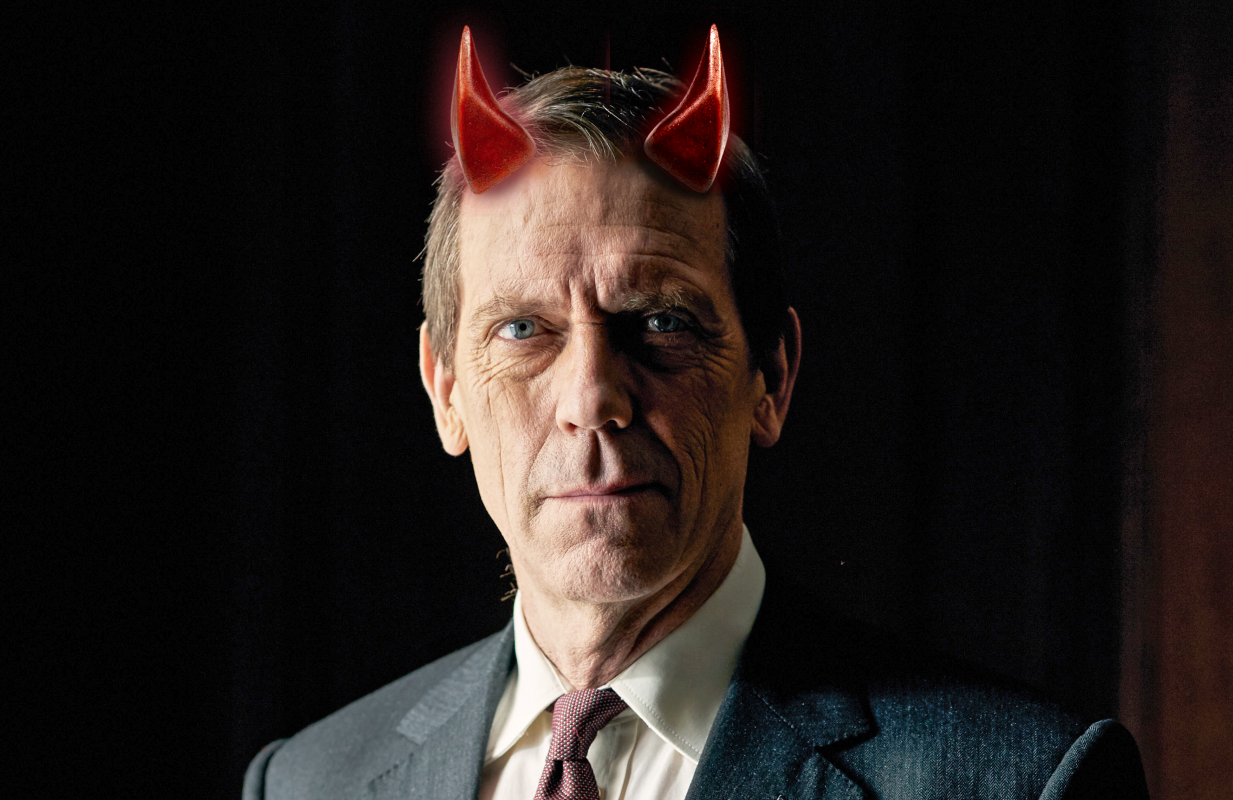 Hugh Laurie is, by all accounts, a kind man. His post-House characters? Not so much.