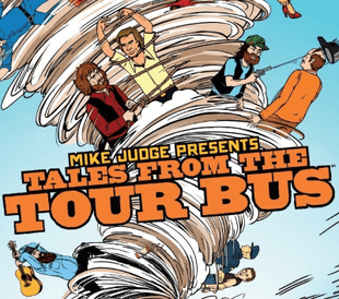 Mike Judge Presents: Tales from the Tour Bus